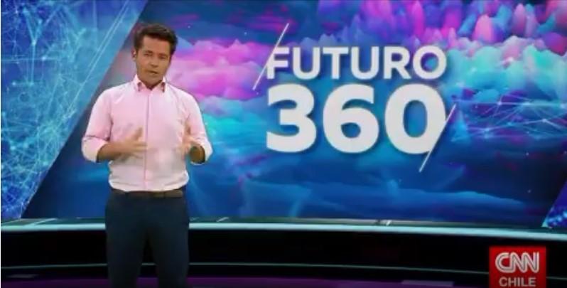 CNN Chile, Futuro 360: emisión del 21 de abril de 2021